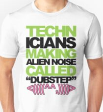 Technicians Making Alien Noise (neon) T-Shirt