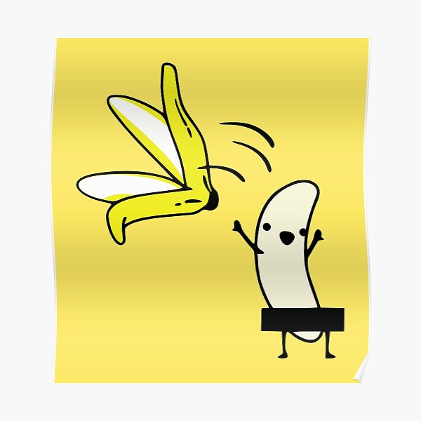 Let's go naked with my banana Poster