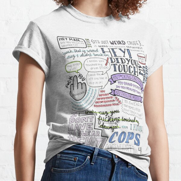 Step Brothers- Did you touch my drum set? Classic T-Shirt