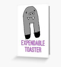 Expendable Toaster Walri Greeting Card