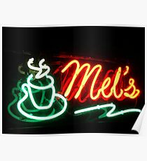 Have A Cup Of Coffee At Mel's Poster