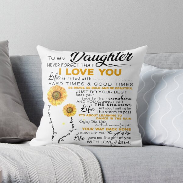 Sunflower To My Daughter Throw Pillow