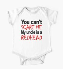 You Can't Scare Me My Uncle Is A Redhead Kids Clothes
