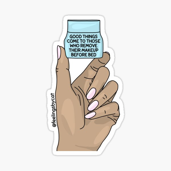 Remove Your Makeup Before Bed Sticker Sticker