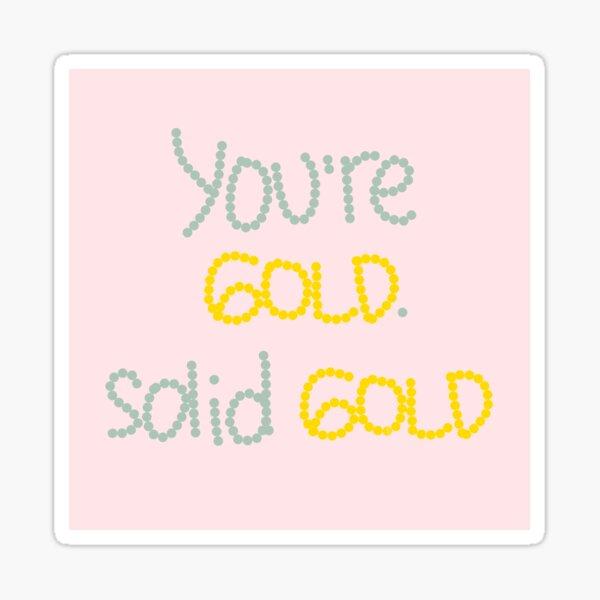 Solid Gold Sticker