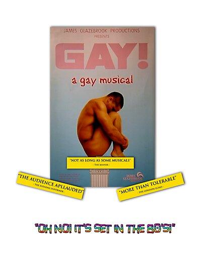 GAY! A GAY MUSICAL by Dave DelBen
