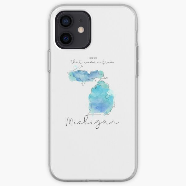 I Stand with that Woman from Michigan iPhone Soft Case