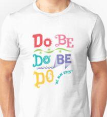 Do Be Do Be Do  Unisex T-Shirt