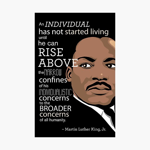 Inspirational Quote: Martin Luther King Jr. Photographic Print