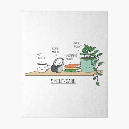 Self-care Art Board Print