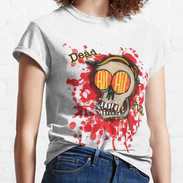 Dead. Fun. Classic T-Shirt