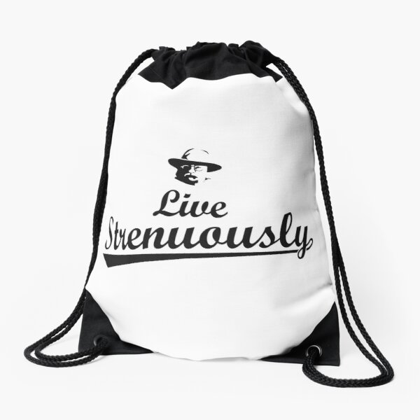 Teddy Roosevelt Live Strenuously Drawstring Bag