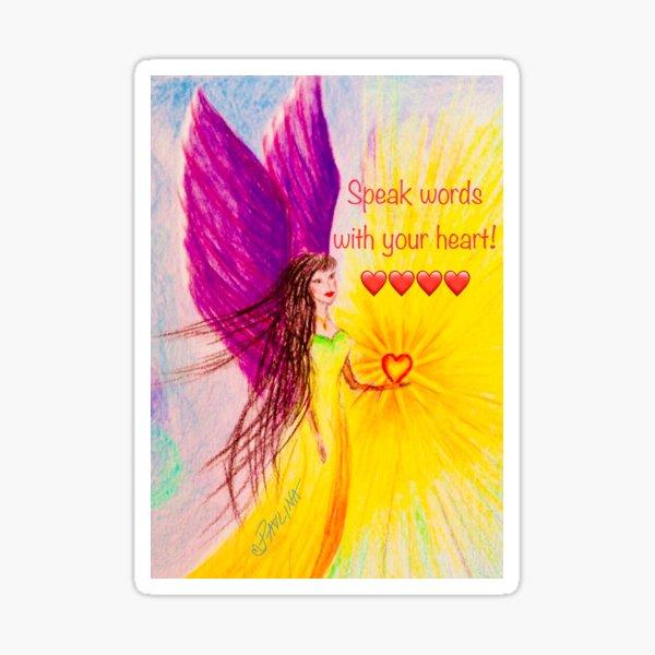 Speak with your heart  Sticker