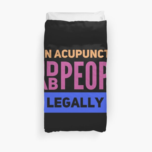 Funny acupuncture occupations Duvet Cover