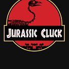 Jurassic Cluck by monkeyminion