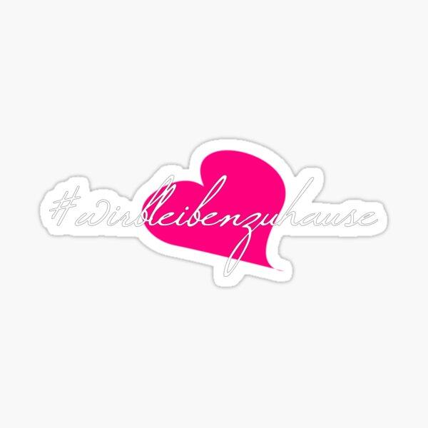 #wirbleibenzuhause schöne Schrift mit rosa Herz Sticker