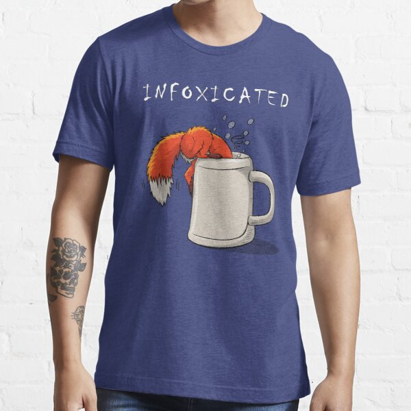 INFOXICATED Essential T-Shirt
