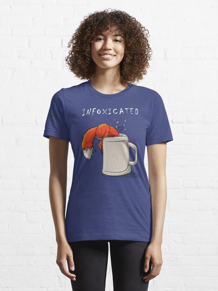 Alternate view of INFOXICATED Essential T-Shirt