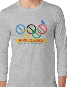 Portland Nolympics Long Sleeve T-Shirt