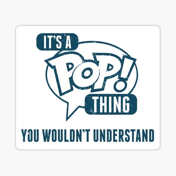 C'est un pop! Chose Sticker