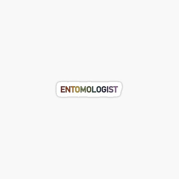 Entomologist! Sticker