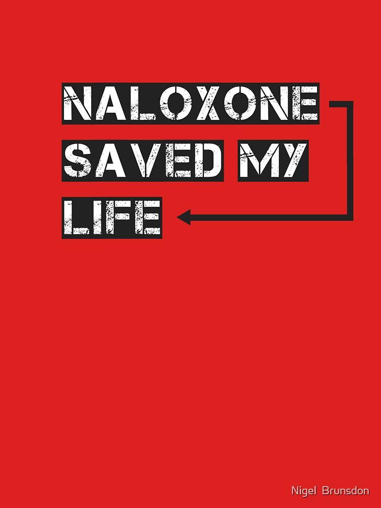 Naloxone Saved My Life by Mannaz71