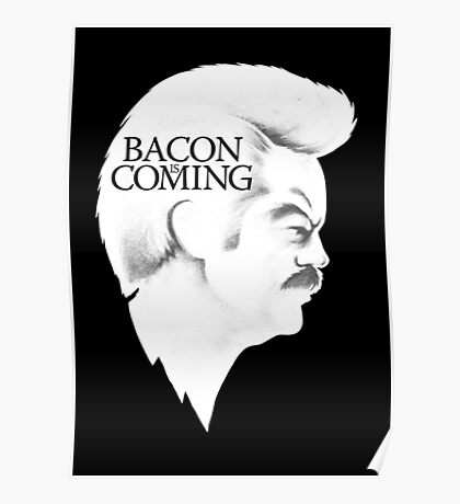 Bacon is Coming Poster