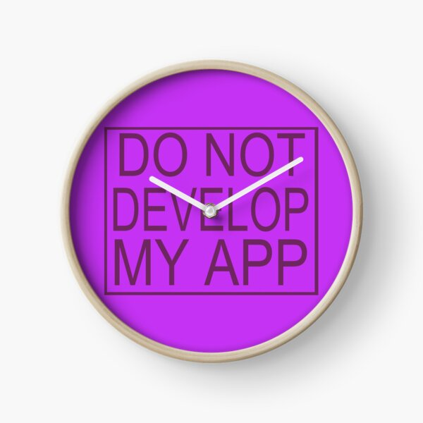 Do Not Develop My App Glootie from Rick and Morty Clock