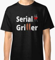Serial Griller Classic T-Shirt
