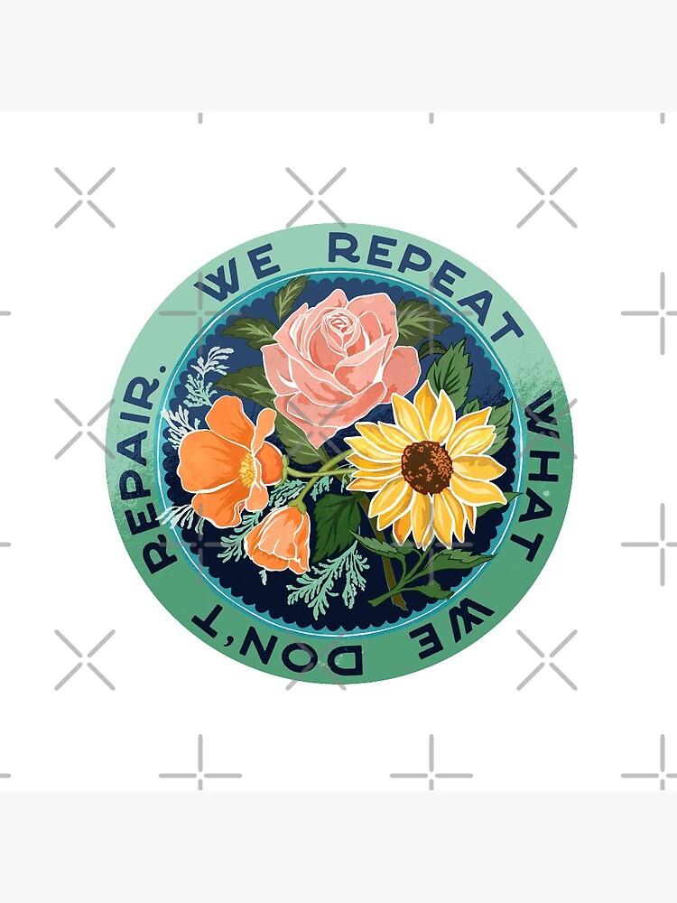 We Repeat What We Don't Repair by fabfeminist