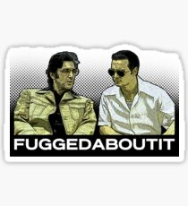 Forget about it Sticker