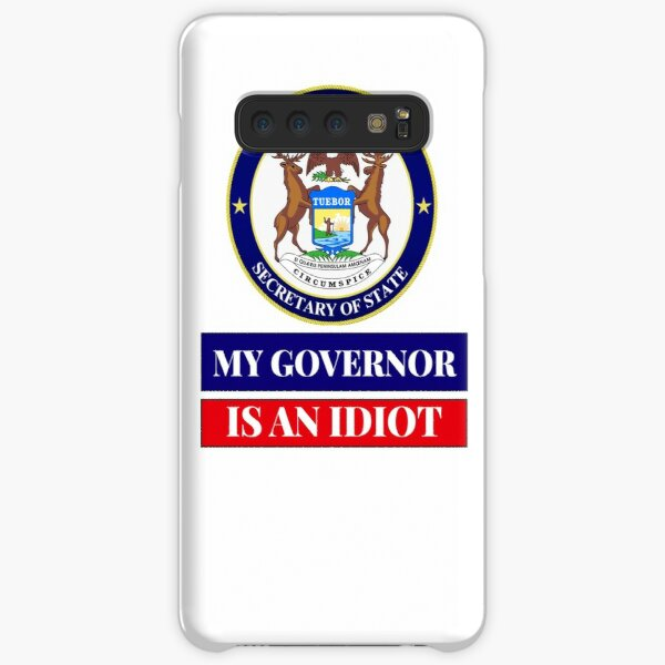 Sarcastic My Governor Is An Idiot Michigan Politics Gift Samsung Galaxy Snap Case