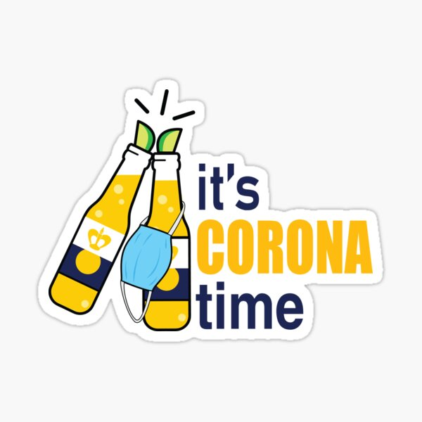 its Corona Time Sticker