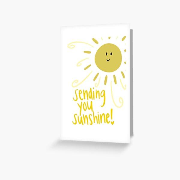 Sending You Sunshine Sun Greeting Card