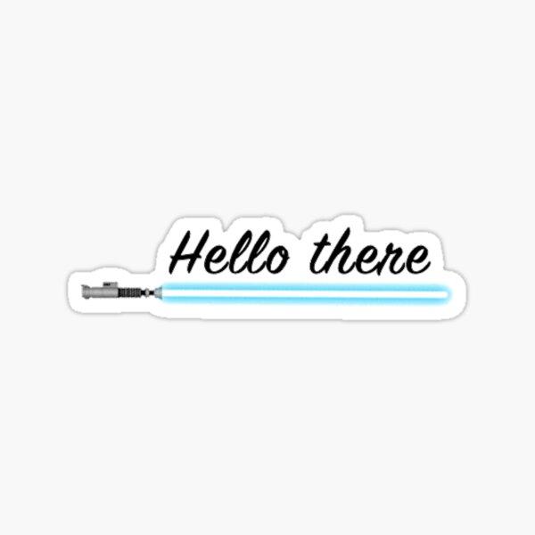 Hello There Sticker