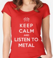Keep Calm And Listen To Metal Women's Fitted Scoop T-Shirt