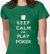 Keep Calm And Play Poker Womens Fitted T-Shirt