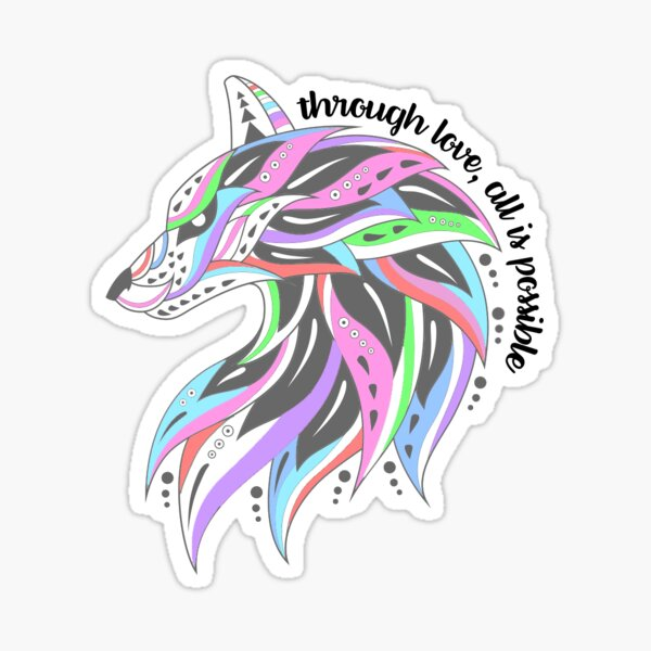 Through love, all is possible  Sticker