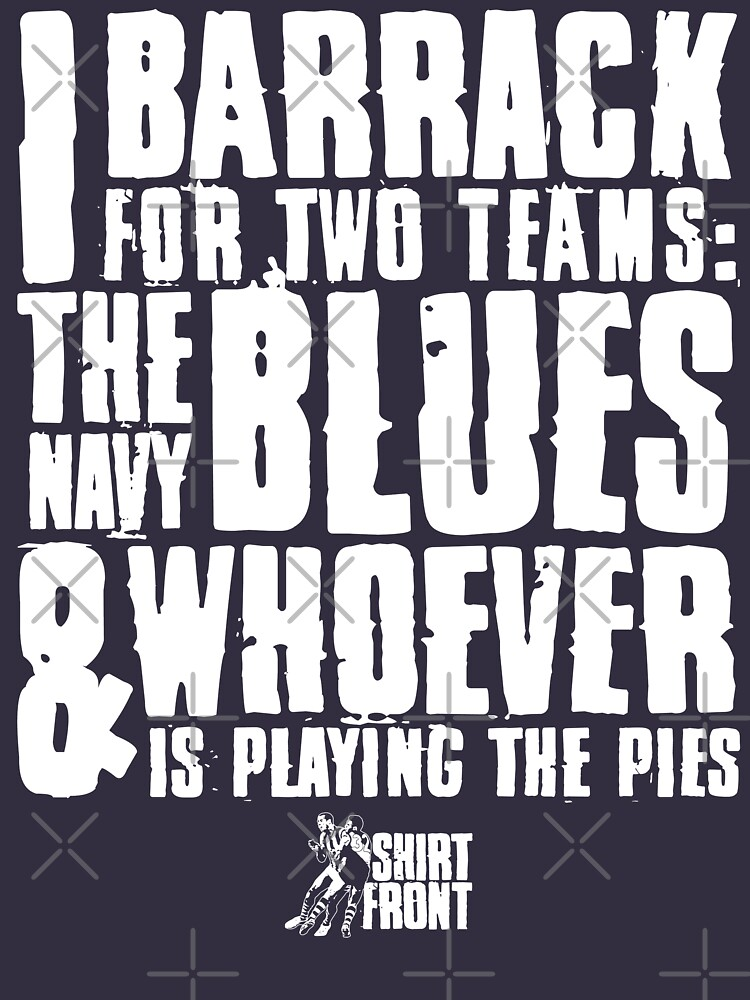 Two Teams: Blues by shirtfront-co