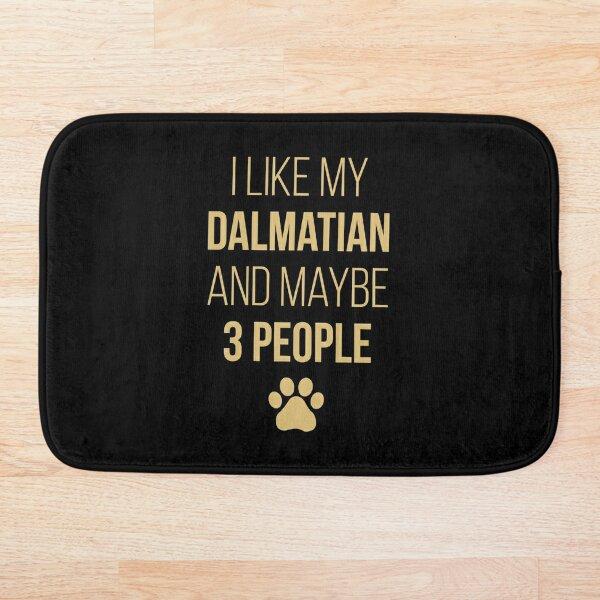 Dalmatian Owner Funny Bath Mat