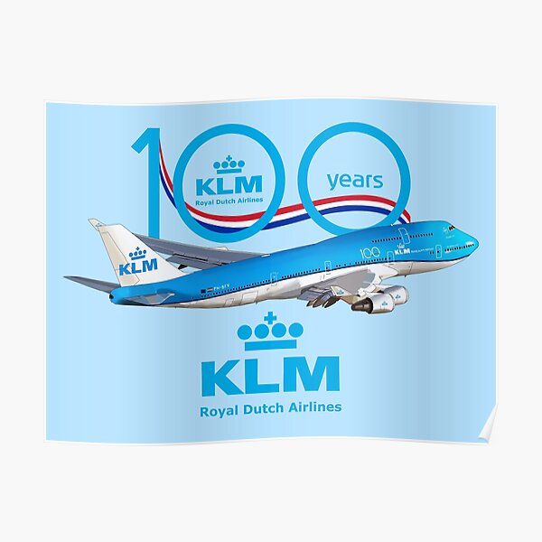 100 years Boeing 747 KLM royal dutch airlines Poster
