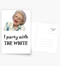 I Party with Betty White Postcards