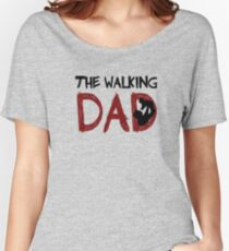 The Walking Dad / The Walking Dead Women's Relaxed Fit T-Shirt