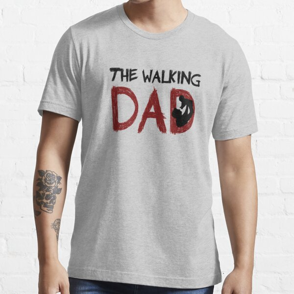 The Walking Dad / The Walking Dead Essential T-Shirt