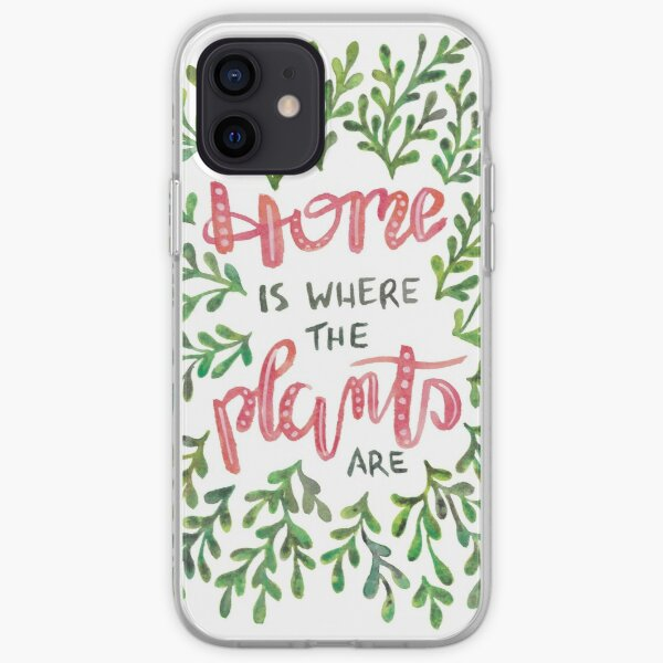 Home is where the Plants are iPhone Soft Case