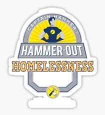 Hammer-Out Homelessness Sticker