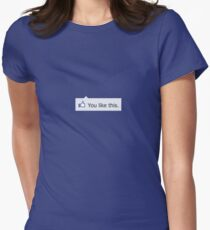 Facebook - You like this Women's Fitted T-Shirt