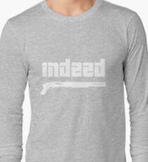 Omar. Indeed. Long Sleeve T-Shirt