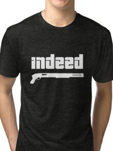 Omar. Indeed. Tri-blend T-Shirt