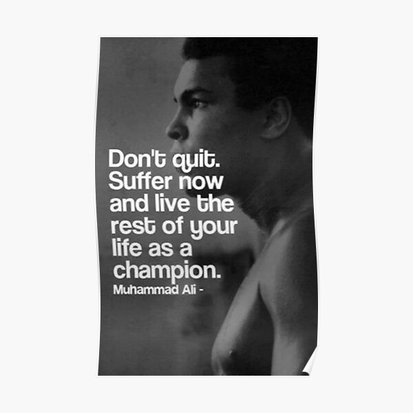 Don't quit - Muhammad Ali Poster